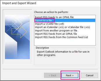 select the option of Export to a file