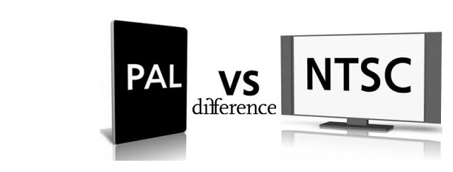 ntsc vs. pal