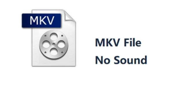 why-MKV-has-no-sound