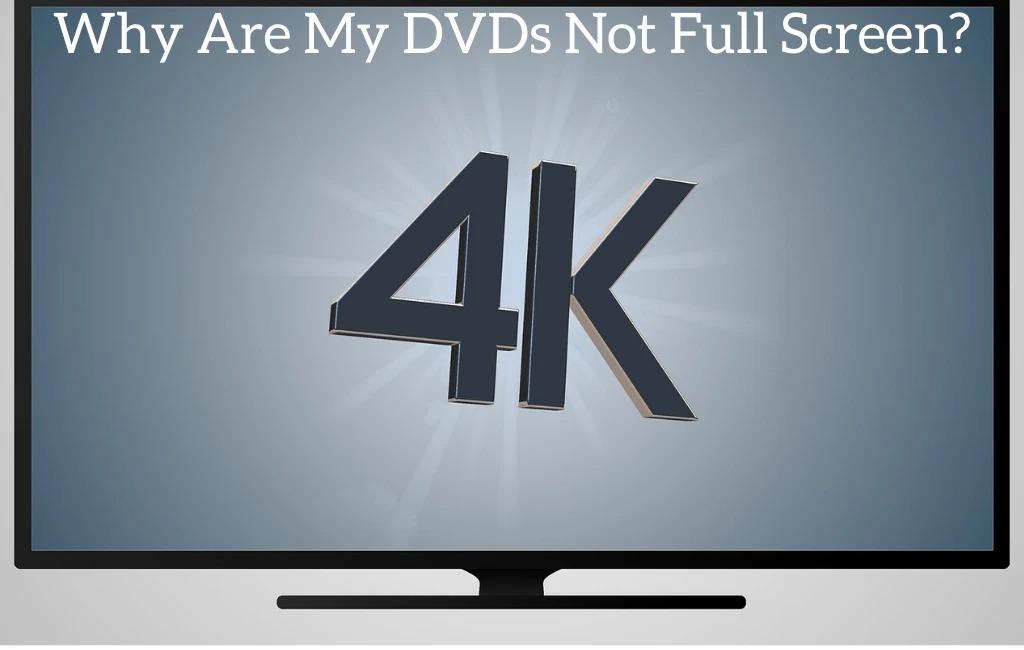 dvd-not-showing-full-screen