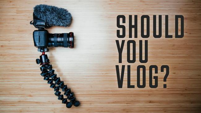 should-you-vlog