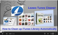 Leawo Tunes Cleaner for Mac Video Guide